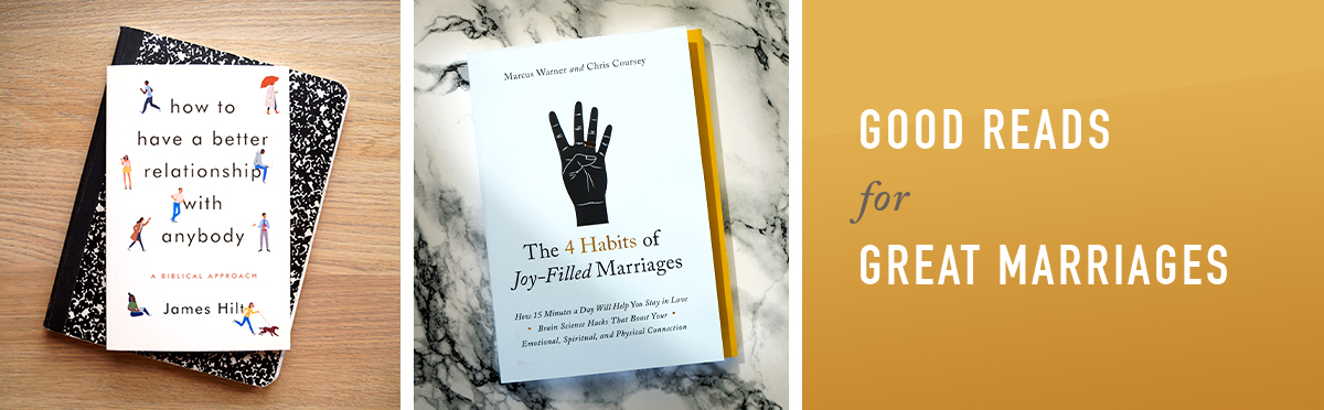 Good Reads for Great Marriages